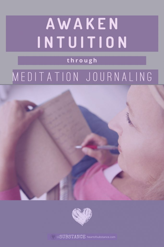 How to Awaken Your Intuition Through Meditation Journaling