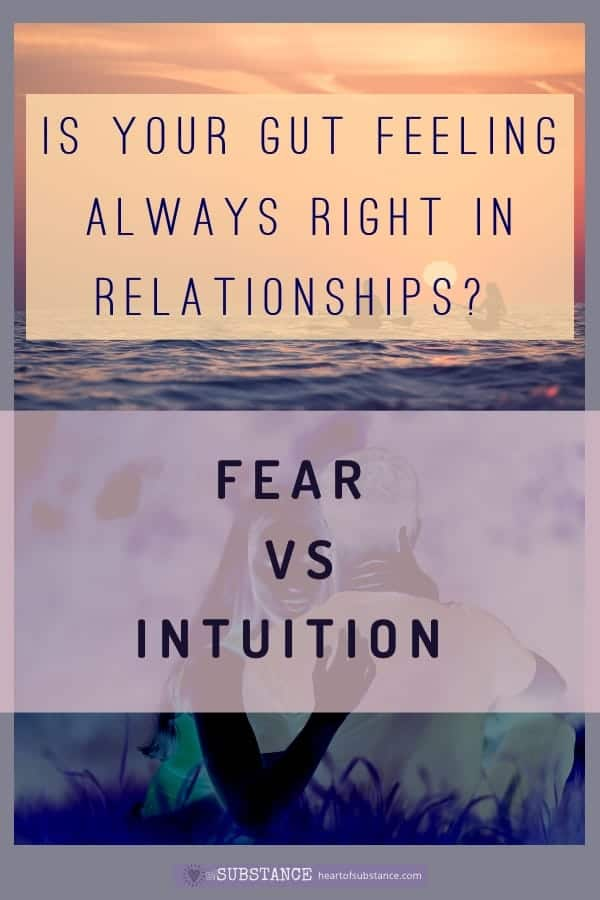 how to tell if it's fear vs intuition in relationships