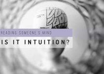 Reading Someone's Mind. Is it Intuition?